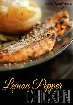 Lemon Pepper Chicken - so good sliced over salads and pastas!!