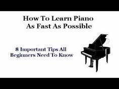 Learn How To Play Piano - Online Piano Lessons & 8 Tips Every Beginner Should Know