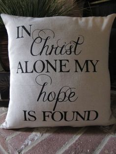 """Custom """"In Christ Alone"""" Hand-Painted Pillow Cover. $20.00, via Etsy."""