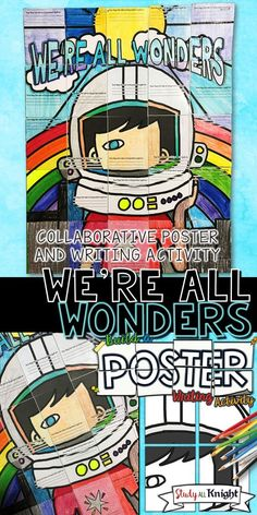 WE'RE ALL WONDERS BY R.J. PALACIO, WRITING ACTIVITY, POSTER, GROUP PROJECT   Collaborative Poster   Picture Book Companion   Elementary School   Read Aloud   Bulletin Board   Choose Kindness   Be Kind