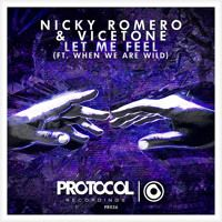 Nicky Romero & Vicetone - Let Me Feel (ft. When We Are Wild) (OUT NOW) by…
