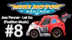 "Jess Penner - Let Go ""Position Music"" Mini Motor Racing #8 1080p 60 Fps"
