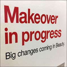 """This Makeover In Progress Construction Sign is a themed subtle way to inform customers of coming changes. The """"Makeover In Progress"""" headline is tied thematically to the focus on the Beauty Department. Store Signage, Retail Signage, Construction Signs, Under Construction, Floral Doodle, Bethany Beach, Was Ist Pinterest, Tapas Bar, The Beauty Department"""