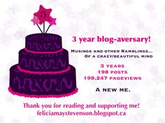 Musings and other Ramblings 3 year anniversary