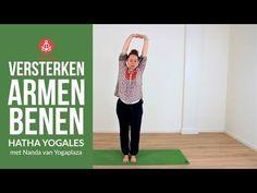 VERSTERKEN ARMEN BENEN - YouTube Yoga Moves, Yoga Gym, Yin Yoga, Qigong, Tai Chi, Asana, Pilates, Stress, Mindfulness
