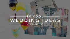 Unique wedding ideas you'll want to steal for yourself