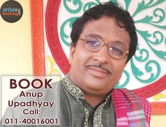 Book Anup Upadhyay Artistebooking.com...!! #AnupUpadhyay #artistebooking #TVCelebrity The One Stop Shop For All Your Artists Need...!!  For More Details Kindly Visit : artistebooking.com