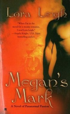 Megan's Mark by Lora Leigh Paranormal Romance Book 0425209644