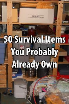 You should consider the possibility that you already have many of the things you need. Here is a list of survival items you probably already own.