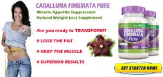 Click Here to Finally Lose Weight with CARALLUMA BURN > > >