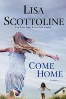 Come Home by Lisa Scottoline  ***