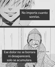 Read Cap 19 from the story Frases de animes by saz_wppm with reads. Sad Anime, Anime Love, Kawaii Anime, Im Sad, Sad Love, True Quotes, Qoutes, Anime Triste, Words Can Hurt