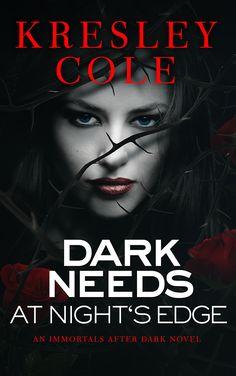 Dark Needs at Night's Edge | Kresley Cole (Immortals After Dark #5)
