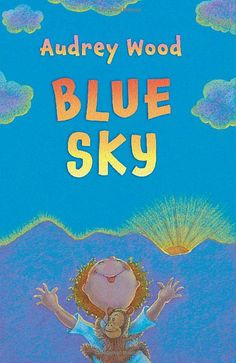 """""""Blue Sky"""" by Audrey Wood is a new concept book about a child, his family and their experience at the beach, in a thunderstorm and the rainbow that follows."""