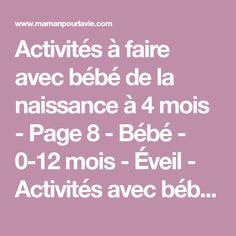 Activités à faire avec bébé de la naissance à 4 mois - Page 8 - Bébé - 0-12 mois - Éveil - Activités avec bébé  - Mamanpourlavie.com
