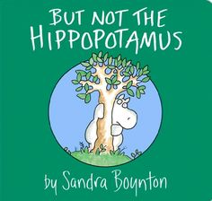 But Not the Hippopotamus is a classic favorite anytime book for little kids and their parents: a shy hippo is hesitant to join in the fun that the other animals are having. But little by little, she finds her courage. (Ages 2-5)