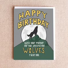 Funny Birthday Card  Raised by Wolves by PaperFreckles on Etsy