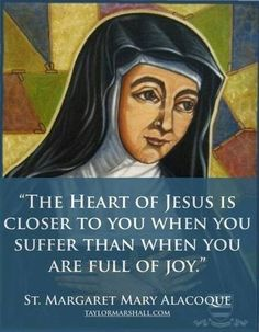 Margaret Mary Alacoque of the Sacred Heart, nun of the Visitation of Holy Mary Catholic Religion, Catholic Quotes, Catholic Prayers, Catholic Saints, Religious Quotes, Roman Catholic, Spiritual Quotes, Spiritual Meditation, Holy Quotes