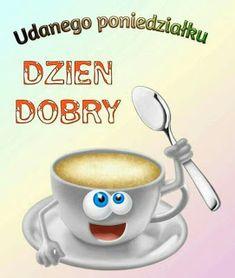 Gify i Obrazki: MILEGO PONIEDZIALKU Good Morning, Tableware, Kaffee, Buen Dia, Dinnerware, Bonjour, Tablewares, Dishes, Place Settings