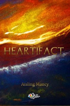 Aisling Mancy's latest book is available for pre-order starting November 11th. Read about it here & then run to your favorite distributor to grab your copy! HEARTIFACT IS NOW AVAILABLE FO…