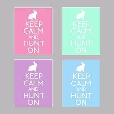 """free """"keep calm"""" easter printable in four colors from the hands-on housewife    http://handsonhousewife.blogspot.com/2011/04/keep-calm-for-easter.html"""