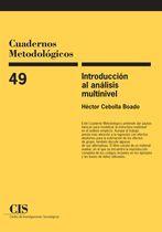 Introducción al análisis multinivel / Héctor Cebolla Boado.. -- Madrid : Centro de Investigaciones Sociológicas, 2013.