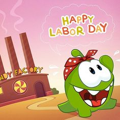 Happy Labor Day! After a long year eating candy, Om Nom is ready for a day off! Om Nom plans to spend his holiday eating chocolate-chip muffins instead of candy. Are you ready for a break today? Cut the Rope: Time Travel * iPhone or iPod touch: http://itunes.apple.com/app/id608899141 * iPad:  http://itunes.apple.com/app/id608901634 * Google Play: http://play.google.com/store/apps/details?id=com.zeptolab.timetravel.paid.google #cuttherope #omnom #cute #green #little #monster #love #yummy…