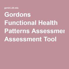 Gordons Functional Health Patterns Assessment Tool