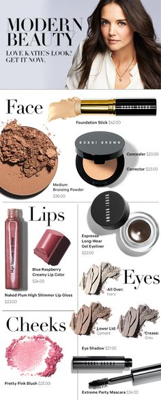 Get Katie Holme's Look  http://www.bobbibrowncosmetics.com/products/10393/index.tmpl?cm_mmc=Pinterest-_-MakeupBoard-_-KatieHolmes-_-CMS    Bobbi Brown Cosmetics