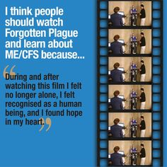 """People should watch Forgotten Plague and learn about ME/CFS because...""  Tell us your answer by clicking the link below: http://forgottenplague.com/upload-your-dream/"