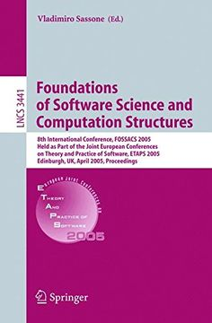Foundations of Software Science and Computational Structures: International Conference, FOSSACS Held as Part of the Joint European . (Lecture Notes in Computer Science Computer Programming Books, Computer Science, Conference, Hold On, Foundation, Software, Notes, Reading, Report Cards