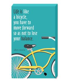 Life Is Like A Bicycle Wall Sign