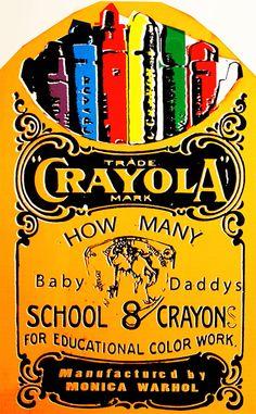 How Many Baby Daddy's by Monica Warhol Warhol, Baby Daddy, Love Art, Original Artwork, Art Work, Imagination, Passion, Pop, Artwork