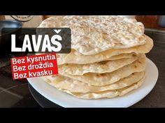 Lavaš - tradičný arménsky chlieb. Bez droždia. Bez kysnutia. Bez kvásku - YouTube