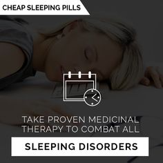 Take proven medicinal therapy to combat all sleeping disorders Sleeping Pills, Disorders, Medicine, Therapy, Healing, Medical