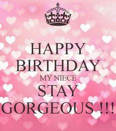 Best 20 Happy Birthday Quotes for Niece birthday niece Happy Birthday Niece Wishes, Happy Birthday Gorgeous, Birthday Wishes Messages, Birthday Blessings, Happy Birthday Quotes, Birthday Memes, Niece Birthday Card, Birthday Greetings, Birthdays