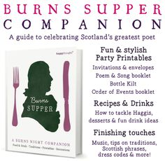 This great eBook is a compact guide to remembering the life & times of one of Scotland's most famous exports, Robert Burns. A practical eBook that can be used for an informal get-together or a large formal dinne. Includes all you need to know to host a fabulous Burns Night celebration. From recipes to decorations to essential poems and song lyrics, it's all here, simply laid out and beautifully designed to make planning your festivities fun…