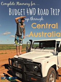Our Complete Itinerary for the Best Budget 4WD Road Trip up through Central Australia from Adelaide to Darwin {Big World Small Pockets}