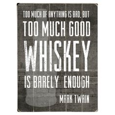 Items similar to Gift for Dad Good Whiskey Wood Typography Art Sign - Planked Wood Typography Bar Decor Man Cave Art Sign Mark Twain Quote Tyopgraphic Art on Etsy Whiskey Girl, Good Whiskey, Scotch Whiskey, Whiskey Room, Irish Whiskey, Bourbon Whiskey, Wood Wall Decor, Wood Wall Art, Typography Prints