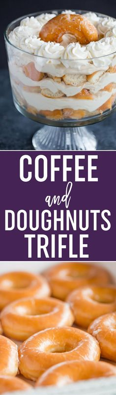 Coffee and Doughnuts Trifle! This easy coffee and doughnuts trifle features layers of glazed doughnuts and a mocha whipped cream - perfect for brunch or dessert! #dessert #nobake #trifle #mocha #coffee #doughnuts #donuts #sponsored via @browneyedbaker