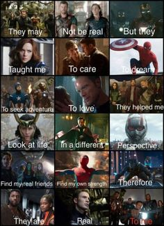 They may not be real, but they taught me to care, to dream, to seek adventure, t. Marvel Universe : They may not be real but they taught me to care to dream to seek adventure t Marvel Avengers, Marvel Jokes, Marvel Comics, Hero Marvel, Funny Marvel Memes, Marvel Films, Dc Memes, Avengers Memes, True Memes