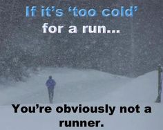 Get out there and run!