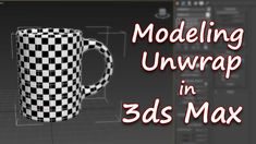 Simple Modeling and Unwrap in 3ds max 2016