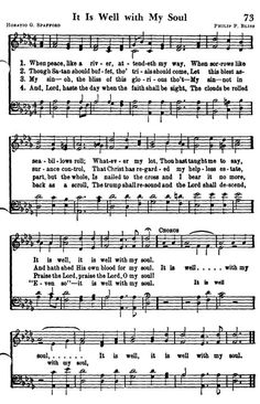 It Is Well With My Soul .....one of my favorite hymns...