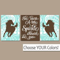 GIRL HORSE Wall Art, COWGIRL Bedroom Decor, Baby Girl Nursery Artwork, Canvas or Prints, She Leaves A Little Sparkle, Paisley, Set of 3 by TRMdesign on Etsy https://www.etsy.com/listing/273421170/girl-horse-wall-art-cowgirl-bedroom