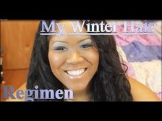 Winter Hair Regimen For Relaxed / Texlaxed Hair - Tips For Keeping Hair Moisturized In The Winter
