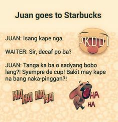Pinoy Jokes Tagalog, Tagalog Quotes Funny, Memes Pinoy, Pinoy Quotes, Funny Quotes About Life, Hugot Lines Tagalog Funny, Patama Quotes, Pick Up Lines, Love Yourself Quotes