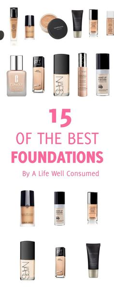 15 of the best foundations out there. Cult favourites, newbies and drugstore finds are on this list. You are sure to find a new staple in this list.