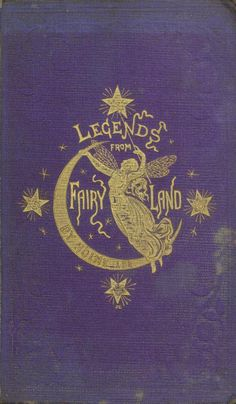 """Legends from Fairy Land"" vintage book with purple cover Book Cover Art, Book Cover Design, Book Design, Design Art, Vintage Book Covers, Vintage Books, Vintage Ideas, Old Books, Antique Books"