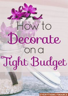 Tired of how the rooms in your house look, but don't have money for a renovation? Give your home a makeover and decorate on a tight budget with these tips.